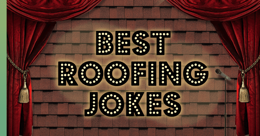 best roofing jokes